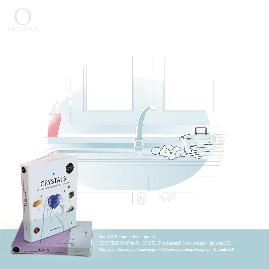 """illustrazioni di emilia franchini tratte dal libro """"GODSFIELD COMPANION: Crystals"""" per ©Octopus, Hachette crystals in kitchen"""