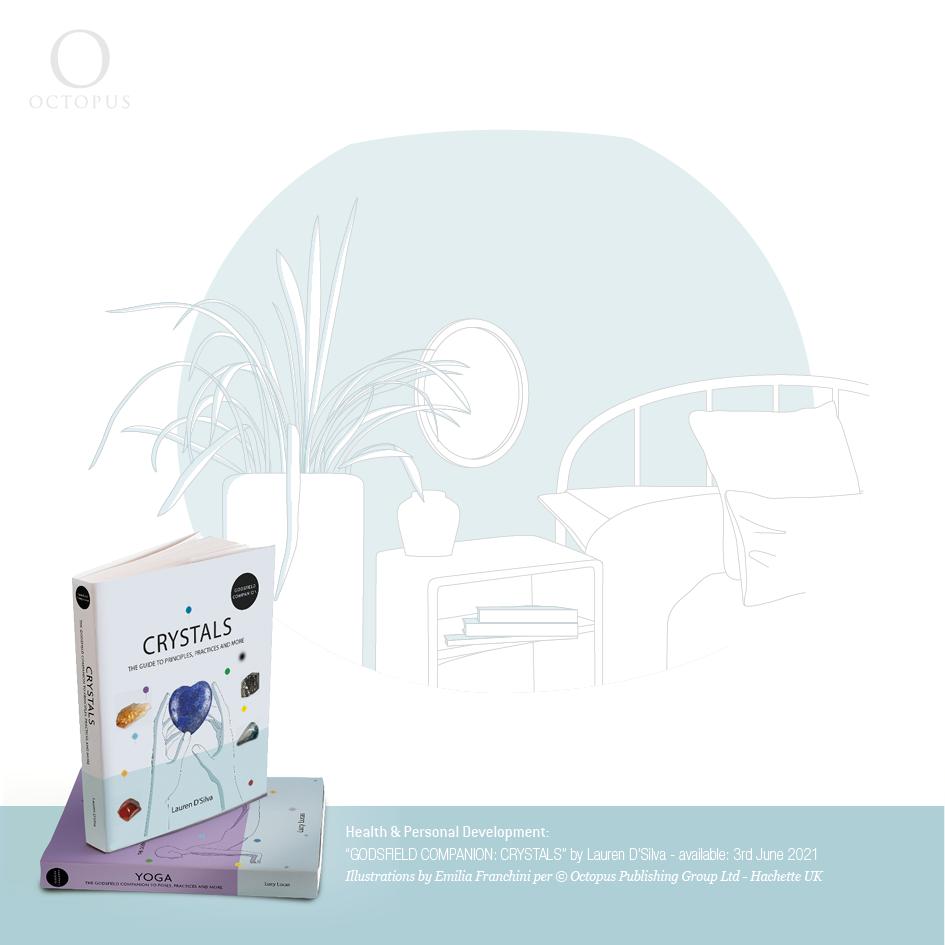 """illustrazioni di emilia franchini tratte dal libro """"GODSFIELD COMPANION: Crystals"""" per ©Octopus, Hachette crystals in bedroom"""