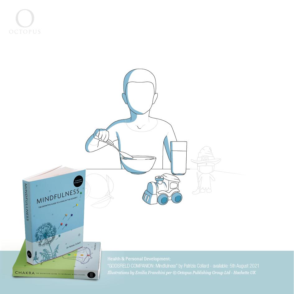"""GODSFIELD COMPANION: Mindfulness"" illustrazioni di emilia franchini per ©Octopus, Hachette mindfulnessmeditation can help calm our hyperactive minds"