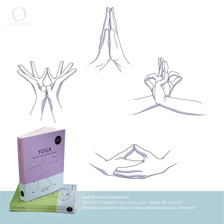 """""""GODSFIELD COMPANION: Yoga"""" by Lucy Lucas. realizzate da emilia franchini per ©Octopus, Hachette mudras and bandhas tecniques"""